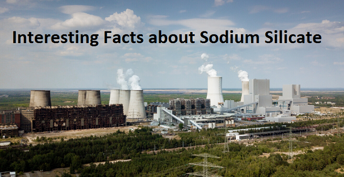 Interesting Facts about Sodium Silicate